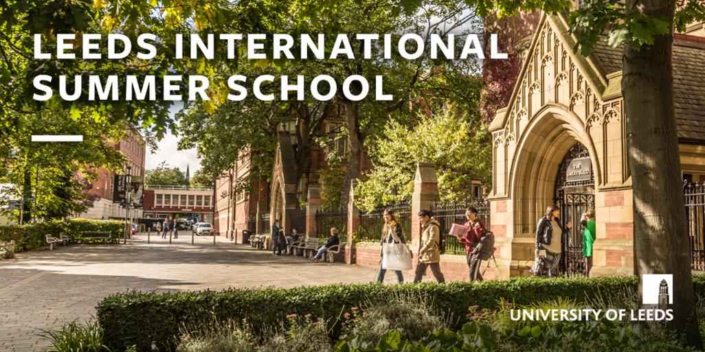 Leeds International Summer School (LISS) 2021 – Applications now open!