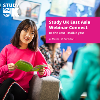[Invitation] Study UK East Asia Webinar Connect, 23 March – 1 April 2021