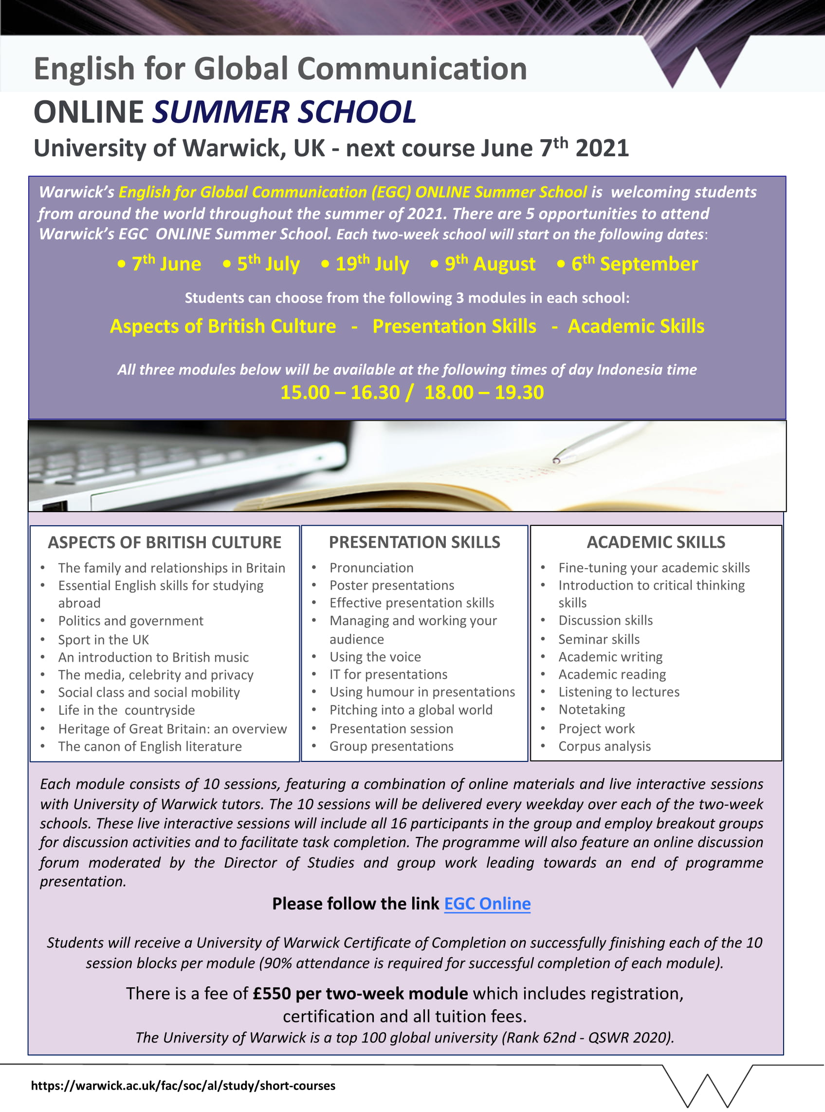 The University of Warwick's    English for Global Communication    ONLINE SUMMER SCHOOL