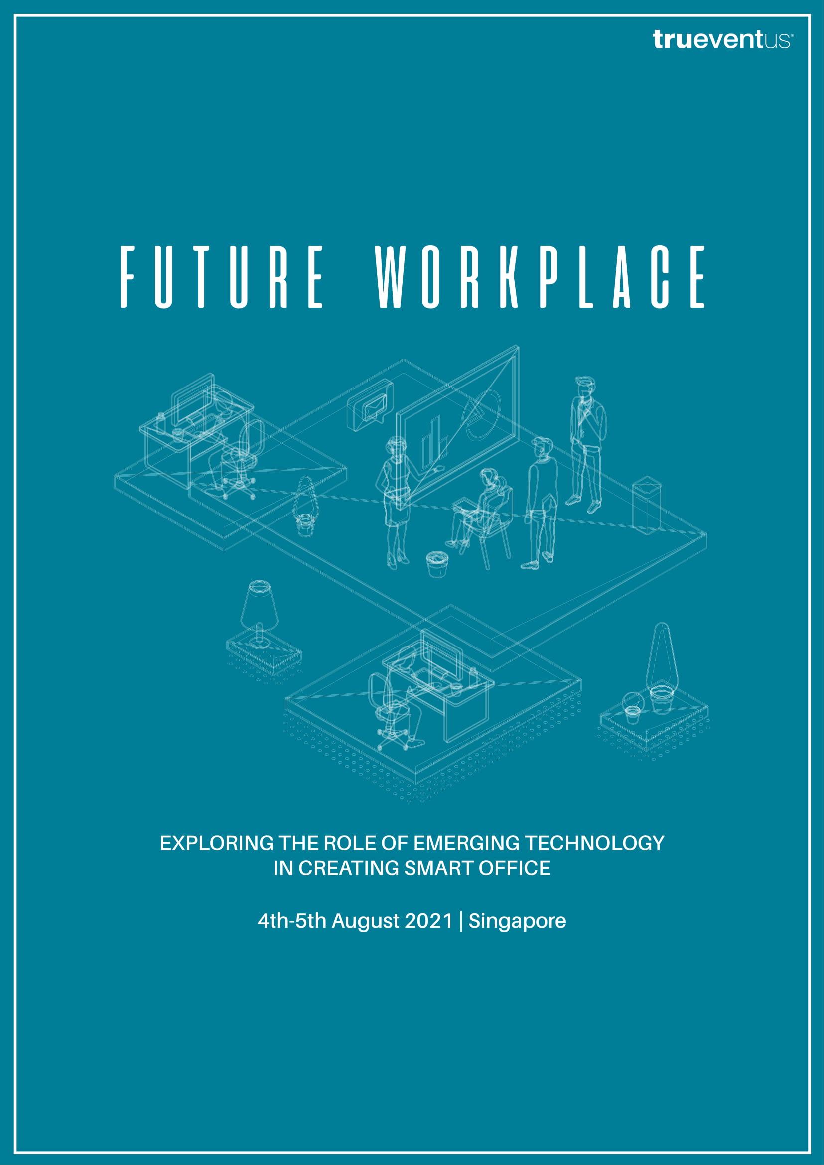 FUTURE WORKPLACE VIRTUAL SUMMIT SG AUGUST 2021
