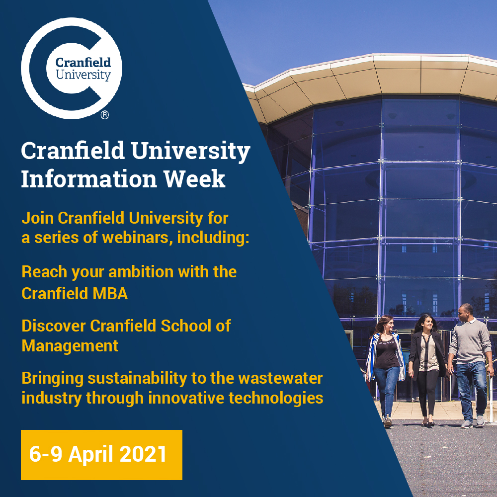 WEBINAR INVITE: MBA, BUSINESS AND ENGINEERING & SUSTAINIBILITY BY CRANFIELD UNIVERSITY – 6th to 9th April 2021