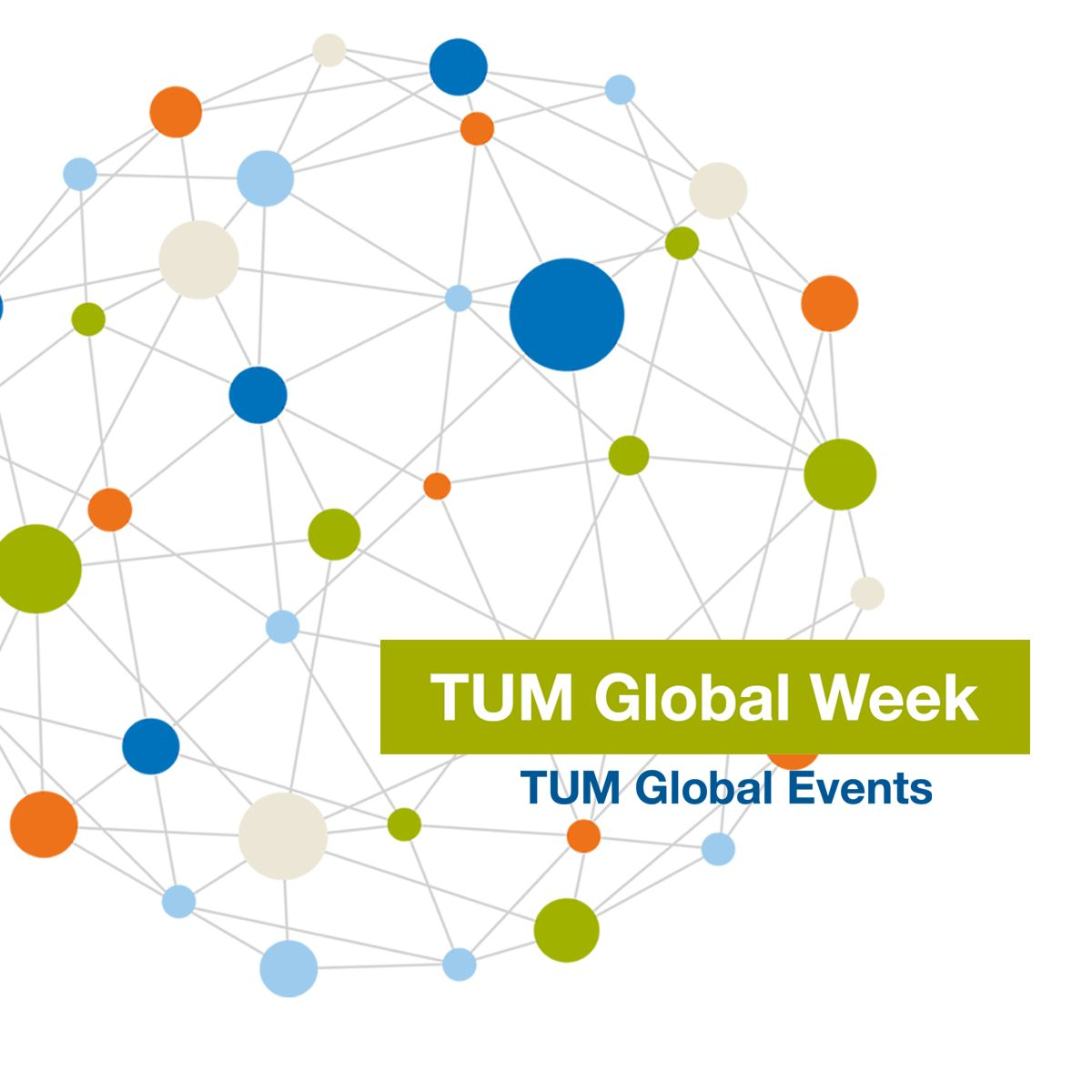 Virtual TUM Global Week 2021 from July 5 to 9, 2021
