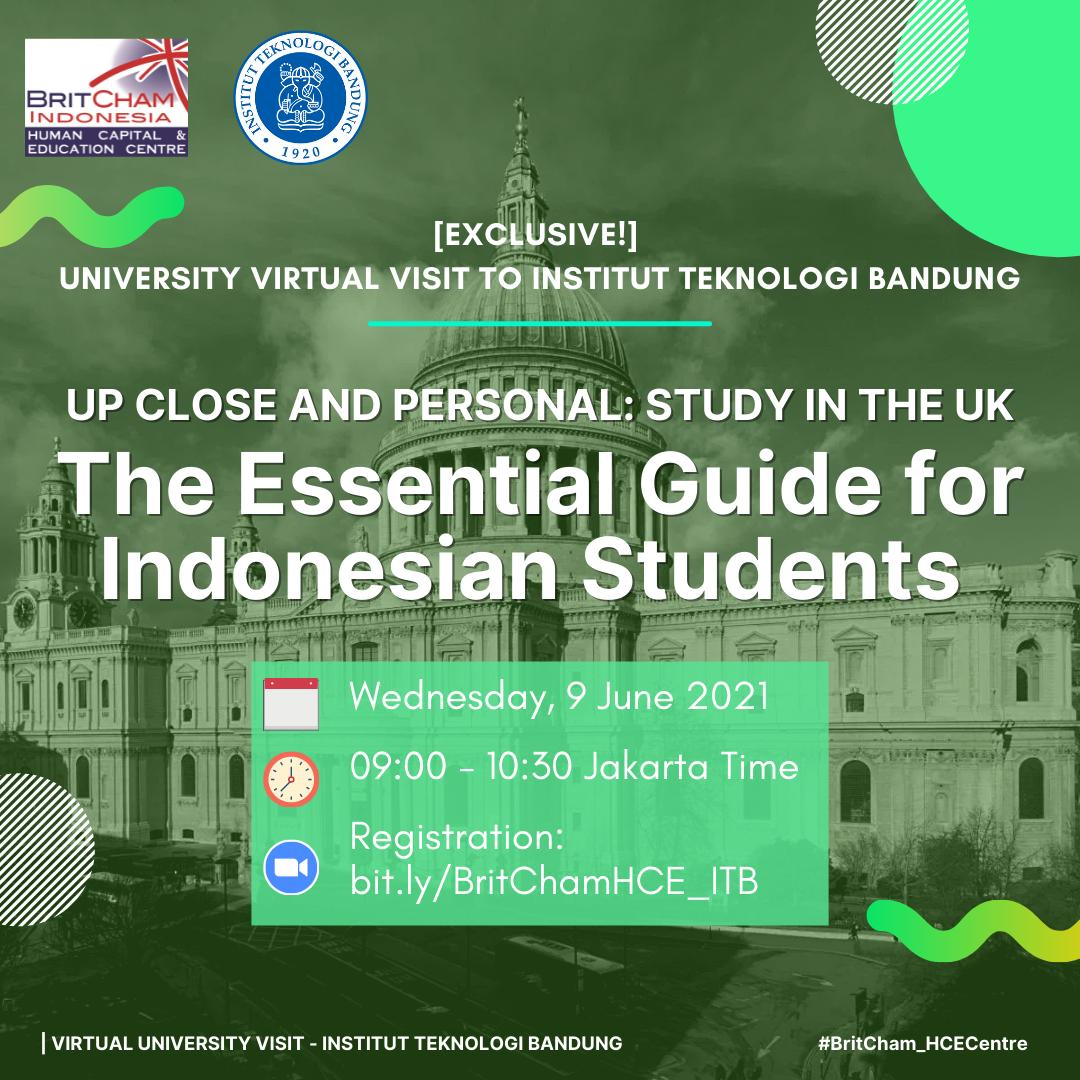 BritCham Human Capital & Education Centre Virtual Visit to ITB; Study in the UK, The Essential Guide for Indonesian Students